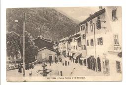 PONTEBBA - PIAZZA FONTANA E VIA PRINCIPALE - Udine