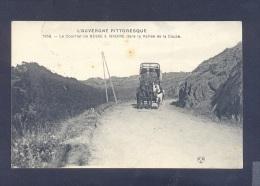 PUY DE DOME 63 Le Courrier De BESSE à ISSOIRE Dans La Vallée De La Couze POSTE DILIGENCE - Frankrijk