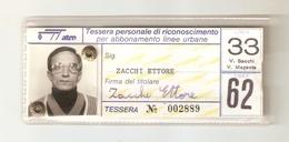 BIGL--00055-- TESSERA PERSONALE DI RICONOSCIMENTO PER ABBONAMENTO LINEE URBANE- LINEE 33-62  GTT TORINO - Autobus