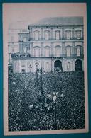 Cartolina Il Duce A Napoli (Ottobre 1931-IX). Non Viaggiata - Napoli