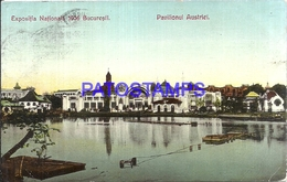 107373 ROMANIA BUCAREST EXPOSITION NATIONAL 1906 PAVILION AUSTRIA POSTAL POSTCARD - Roumanie