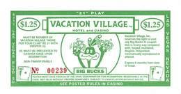 Vacation Village Hotel & Casino - Las Vegas, NV - 21 Play Big Bucks Coupon - Advertising