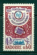 Andorra (Fr) 1965 Cent Of ITU MUH Lot38719 - French Andorra