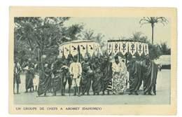 CPA DAHOMEY UN GROUPE DE CHEFS A ABOMEY - Dahomey