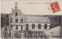 CARTE POSTALE    TAILLEFONTAINE 02  La Mairie Et L'école - France