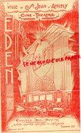 17 - SAINT JEAN D' ANGELY- RARE PROGRAMME CINEMA THEATRE- BAR DANCING-EDEN- BARCAROLLE D' AMOUR-HENRY ROUSSEL - Programmi