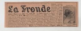 Publicité  La Fronde Marguerite Durand  Royer Lesueur Kergomard Lacour Harlor Misme Krysinska Grandfort Tinayre ...1902 - Publicités