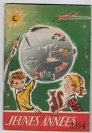 ALMANACH - JEUNES ANNEES -  1954 - Autres