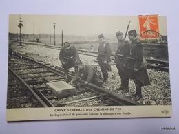 Grève Générale Des Chemins De Fer-Le Caporal Chef De Patrouille Constate Le Sabotage D'une Aiguille-ELD - Labor Unions
