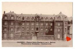01555-LE-59-CAMBRAI-Maison Saint-Charles--Missionn.. Diocésains,-Cambrai-Lille----cachet Au Dos : Hôtel Du Nord-BAILLEUL - Cambrai