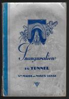 68 - SAINTE MARIE AUX MINES -  LUSSE - INAUGURATION DU TUNNEL  - Livre Dédicacé -  Très Très Rare- 1937 - Livres, BD, Revues