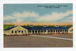 - CPA OAK RIDGE (Etats-Unis / Tennessee) - American Museum Of Atomic Energy - - Oak Ridge
