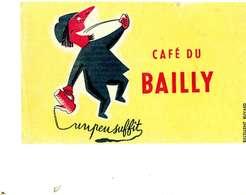 "B 15  /   1 BUVARD  "" CAFE DU BAILLY  "" - Blotters"