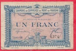 1 Franc Chambre De Commerce De Mont De Marsan  Dans L 'état (133) - Chambre De Commerce