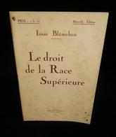 ( Judaïca Antisémitisme ) LE DROIT DE LA RACE SUPERIEURE Isaac BLÜMCHEN 1920 Pseud. Urbain Gohier - Religion