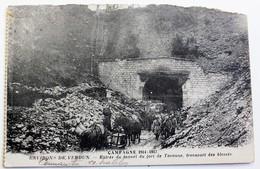 CPA Entrée Tunnel Du Fort De Tavanne Transport Des Blessés Environ De Verdun Guerre 1914-1918 WWI - War 1914-18