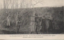 Guerre 14/18 Exécution D'un Officier Allemand Espion Et Traite à Sa Parole - Oorlog 1914-18