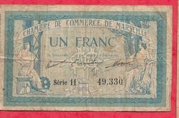 1 Franc Chambre De Commerce De Marseille Dans L 'état (152 Bis) - Chambre De Commerce