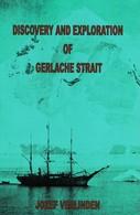 Discovery And Exploration Of Gerlache Strait - Antarctica - Books, Magazines, Comics