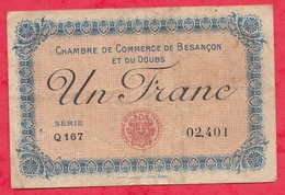 1 Franc Chambre De Commerce De Besançon Dans L 'état (160) - Chambre De Commerce