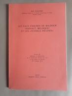 """LES EAUX CHAUDES DE BAUDOUR (HAINAUT, BELGIQUE) ET LES """"TUNNELS INCLINES"""" GÉOLOGIE RÉGIONALISME HISTOIRE TOPOGRAPHIE - Culture"""