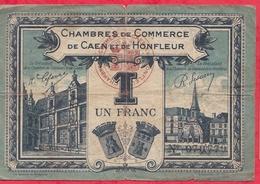 1 Franc  Chambre De Commerce De Caen & Honfleur Dans L 'état (168) - Chambre De Commerce
