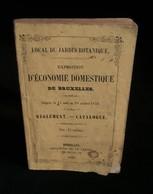( BELGIQUE ) EXPOSITION D'ECONOMIE DOMESTIQUE DE BRUXELLES 1856 Règlement Catalogue - Economie