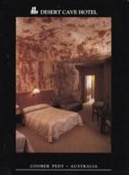 Desert Cave Hotel, Coober Pedy, South Australia - Unused - Coober Pedy