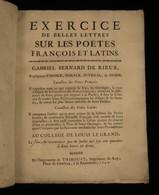 EXERCICE DE BELLES LETTRES SUR LES POETES FRANÇOIS ET LATINS Gabriel Bernard De RIEUX 1740 - Altri Classici