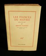 ( Théatre Le Havre )  LES FIANCES DU HAVRE Par Armand SALACROU 1944 Ill. Raoul DUFY Edition Originale - Théâtre
