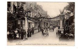 CPA 72 - La Flèche - Centenaire Du Prytanée Militaire ( 1808 - 1908 ) Défilé Du Cortège Fleuri Grande Rue - La Fleche