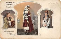 SOUVENIR DE SALONIQUE.- COSTUMES FEMMES DES VILLAGES DE SALONIQUE - Turquia