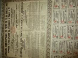 Obligation 4% De 1 000 Francs Au Porteur/ Compagnie Franco-Espagnole Du Chemin De Fer TANGER-FEZ/ MAROC1930       ACT185 - Chemin De Fer & Tramway