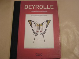 DEYROLLE Learning For The Future Louis Albert De Broglie Planches Deyrolle Zoology Botany Story Physics Flowers Animal - Culture
