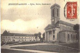 Carte Postale Ancienne De SENNECEY Le GRAND - Gendarmerie, Eglise & Mairie - France
