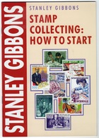 Stamp Collecting - How To Start By Stanley Gibbons New Book. - Boeken, Tijdschriften, Stripverhalen