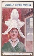 Vers 1900 Chocolat Guérin Boutron : Par Emile Dammes : Saint Lo : Coiffe , Femme Costume - Saint Lo