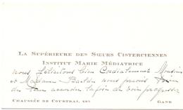 Visitekaartje - Carte Visite - La Supérieure Des Soeurs Cisterciennes Insttut Marie Médiatrice - Gand Gent - Cartoncini Da Visita