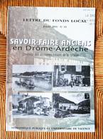Revue 2001 Savoir-faire Anciens En Drôme-Ardèche Tannerie Papeterie Chabeuil Peyrus Crest Valence Romans Livron Aubenas - Rhône-Alpes