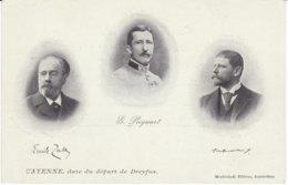 Zola_74 - Cayenne, Date Du Départ De Dreyfus - Zola, Picquart, Labori - Affaire Dreyfus - Carte Précurseur - Personnages