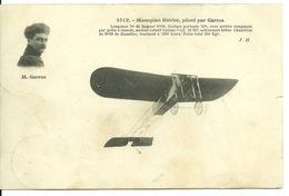 MONOPLAN BLERIOT Piloté Par ROLAND GARROS - Aviateurs