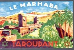 Taroudant (Maroc) Belle étquette Chromolithographie Hotel LE MARHABA (PPP17114) - Pubblicitari