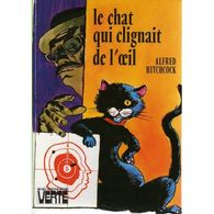 Le Chat Qui Clignait De L'oeil Alfred Hitchcock +++TBE+++ PORT GRATUIT - Livres, BD, Revues