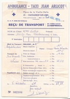"""Reçu De Transport """" Ambulance-taxi Jean Arlicot à Chateauneuf """" Du 13 Décembre 1974 - Titres De Transport"""