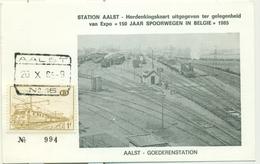 """Aalst - Goederenstation - Herdenkingskaart Uitgegeven Ter Gelegenheid Van Expo """"150 Jaar Spoorwegen In België"""" 1985 - Aalst"""