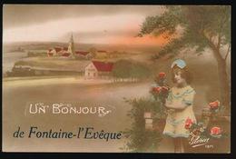 UN BONJOUR DE FONTAINE L'EVEQUE - Fontaine-l'Evêque