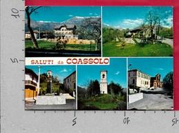 CARTOLINA VG ITALIA - Saluti Da COASSOLO TORINESE (TO) - Vedutine Multivue - 10 X 15 - ANN. 197? - Saluti Da.../ Gruss Aus...