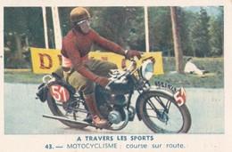 Vers 1950 LES SPORTS /MOTOCYCLISME / COURSE SUR ROUTE ET SUR PISTE ,moto - Sport Moto