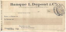 FRANCE CHECK CHEQUE BANQUE L. DUPONT & CIE, LILLE, 1910'S  REVENUE - Chèques & Chèques De Voyage