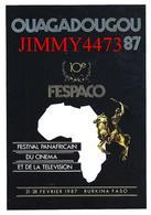 CPM - OUAGADOUGOU - BURKINA FASO - FESPACO 10è Festival PANAFRICAIN DU CINEMA - Edit. CISMONTE N° C 199 - Recto-Verso - Burkina Faso